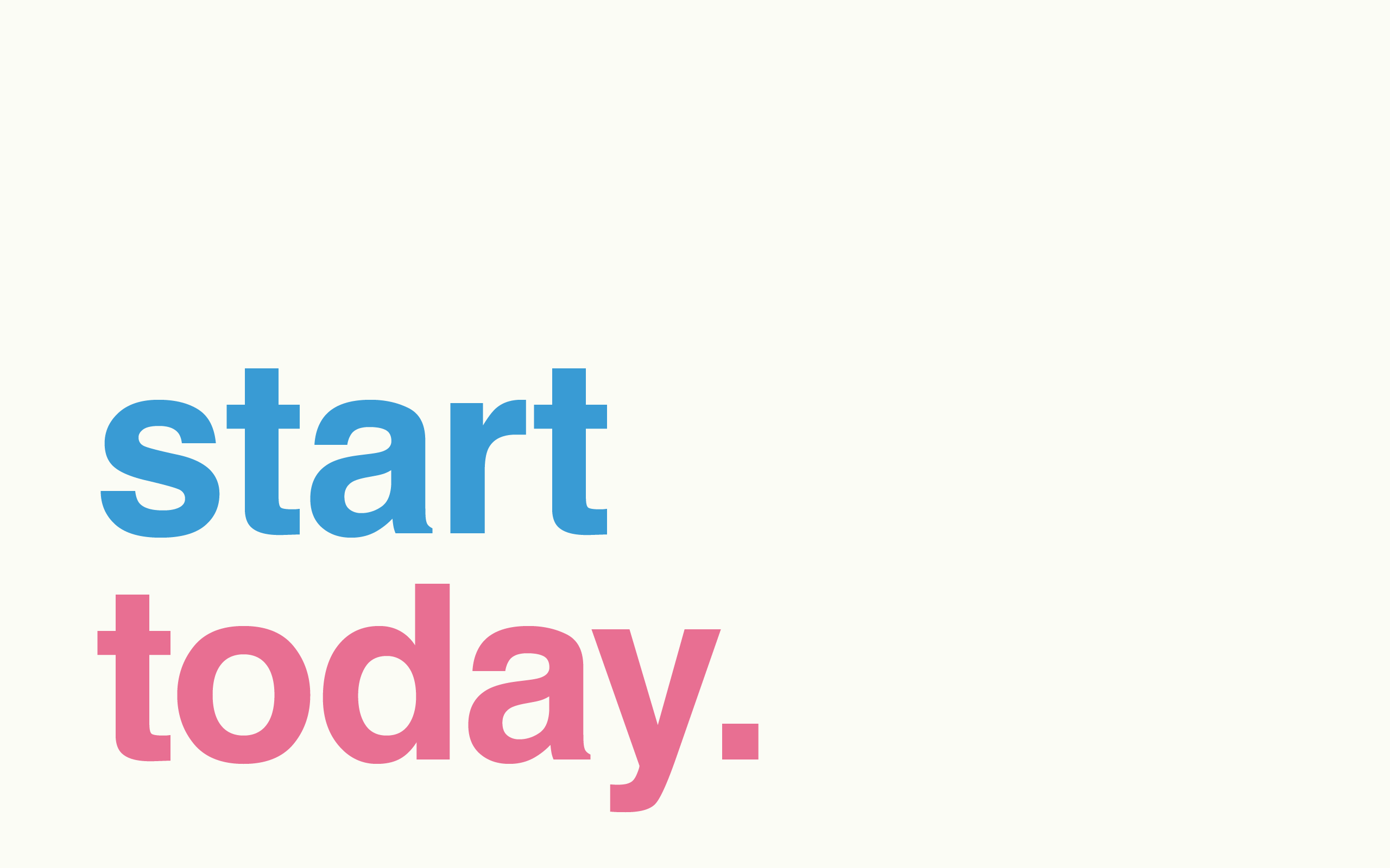 Minimal Desktop Wallpaper Start Today 2011